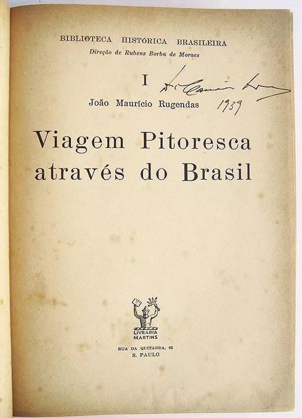 Johann M. Rugendas - Livro Viagem Através Do Brasil, 1939