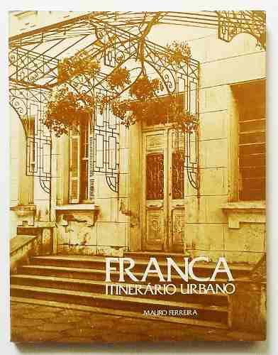 """Livro """" Franca, Itinerário Urbano"""", 1983"""
