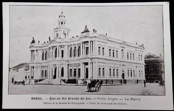 Rio Grande Do Sul, Porto Alegre- La Mairie, Prefeitura - Cartão Postal Tipográfico Antigo