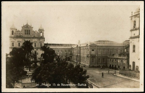 Bahia - Praça 15 de Novembro - Cartão Postal Fotográfico Antigo Original