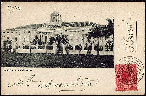 Bahia  - Hospital Santa Izabel - Cartão Postal Tipográfico Antigo Original