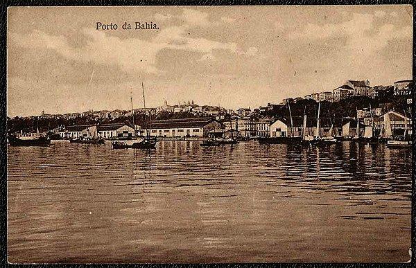 Bahia  - O Porto -  Cartão Postal Tipográfico Antigo Original