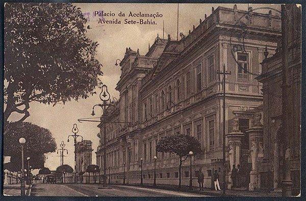 Bahia  - Palacio da Aclamação, Avenida Sete -  Cartão Postal Tipográfico Antigo Original