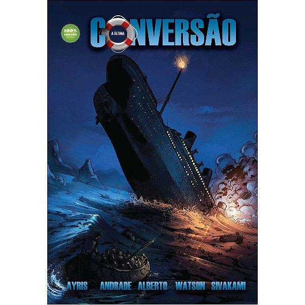 A Última Conversão do Titanic - preço de Black Friday!