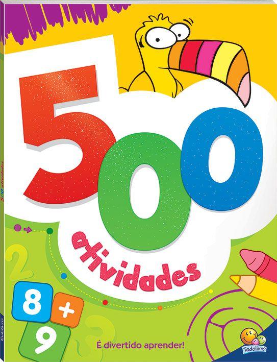 500 ATIVIDADES para meninos e meninas de 5 anos ou mais