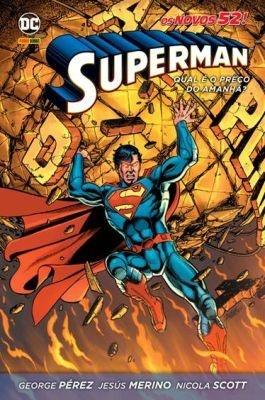 SUPERMAN - QUAL E O PREÇO DO AMANHA?