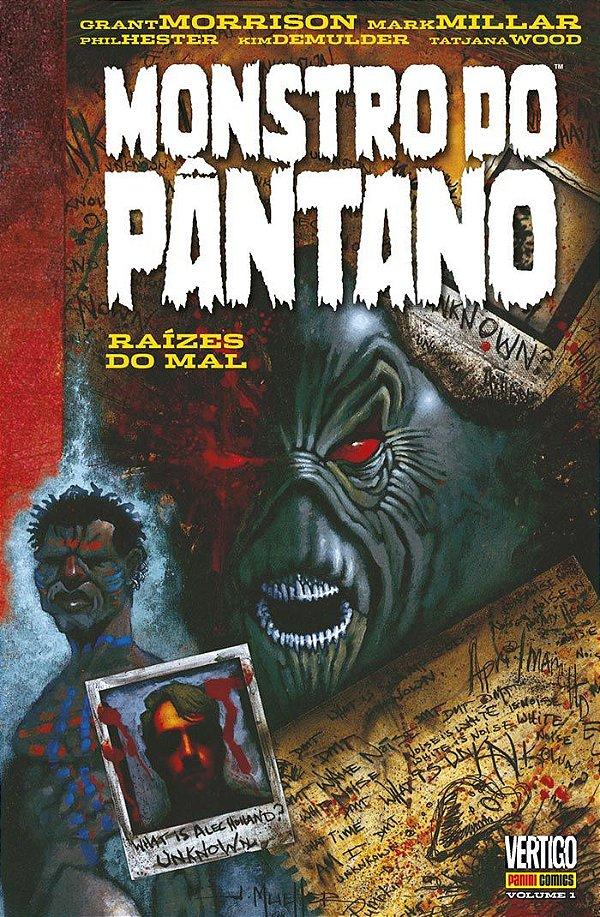 Monstro do Pântano: Raízes do Mal Vol. 1