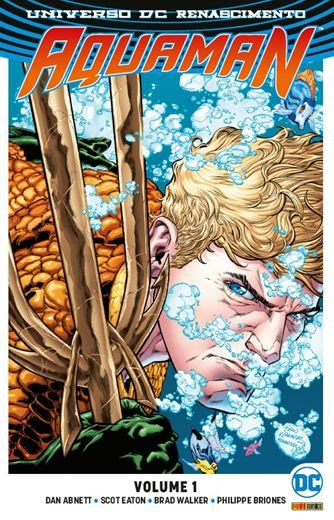 UNIVERSO DC RENASCIMENTO: AQUAMAN - VOLUME 1