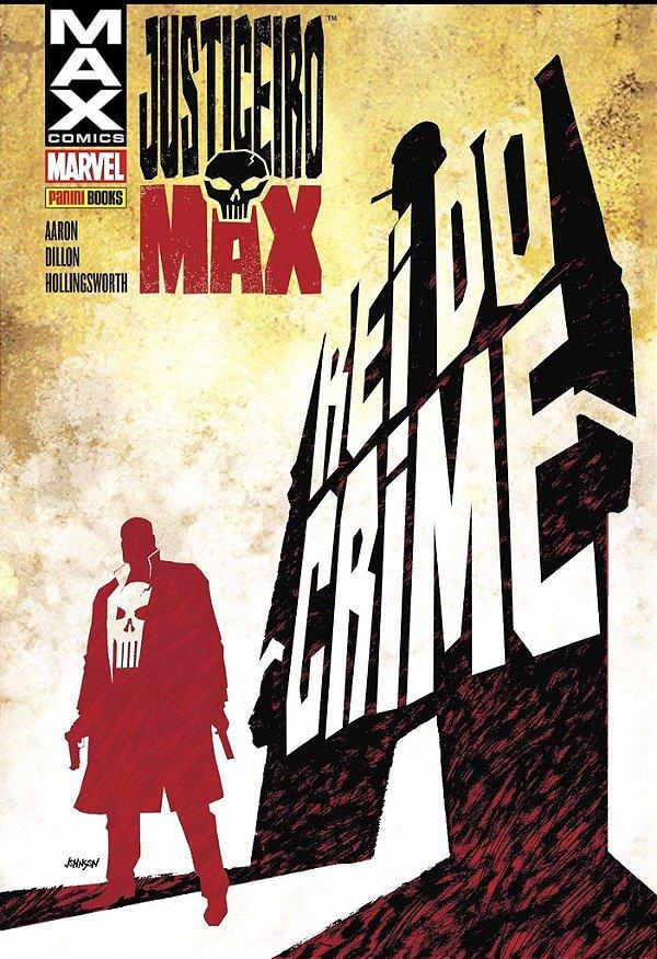 Justiceiro Max. O Rei do Crime - Volume 1 [Capa Dura] Jason Aaron