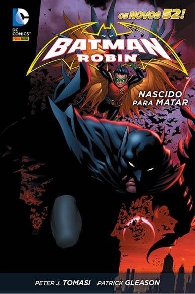 BATMAN E ROBIN: NASCIDO PARA MATAR