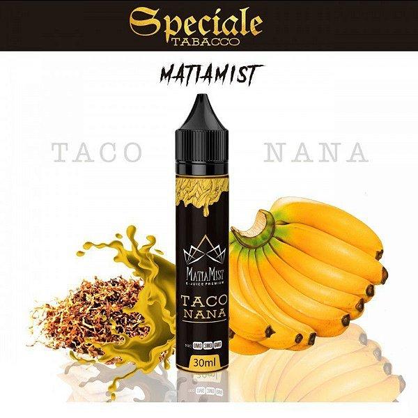 Líquido Taco Nana (Speciale Tobacco)   Matiamist