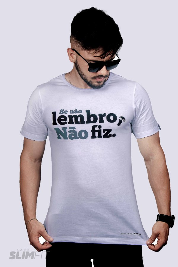 Camiseta Slim Fit Azor Se não lembro, não fiz.