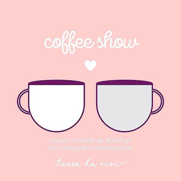 EVENTO ON-LINE | COFFEE SHOW | BAGUETTE COM ANNA DERVOUT
