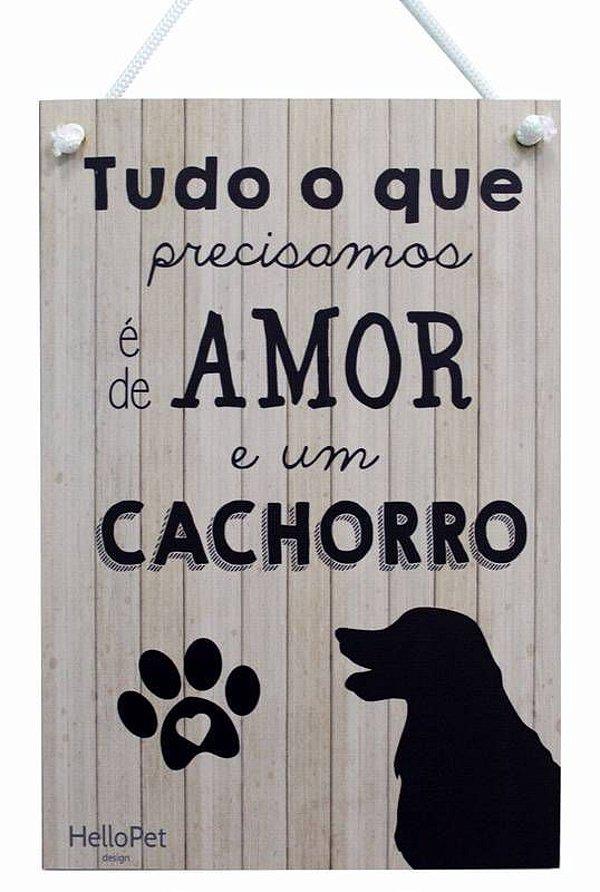 Placa Decorativa Amor e um Cachorro