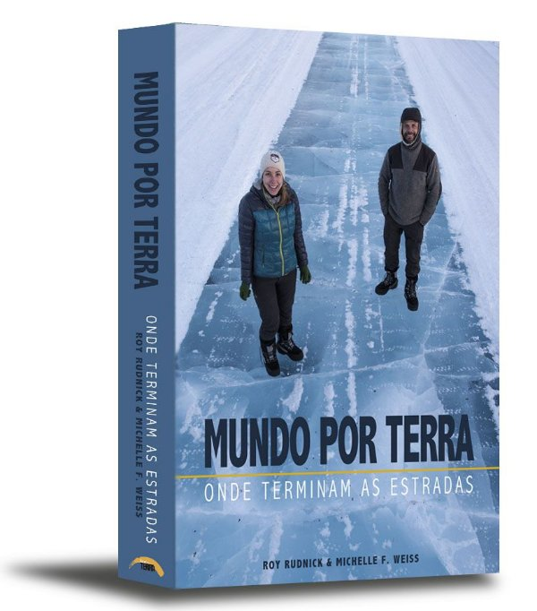Livro de volta ao mundo Mundo por Terra - Onde terminam as estradas (Brochura)