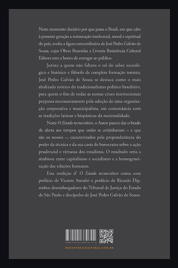O ESTADO TECNOCRÁTICO, de José Pedro Galvão de Sousa