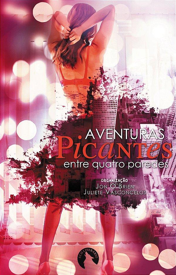 E-book Aventuras Picantes entre quatro paredes