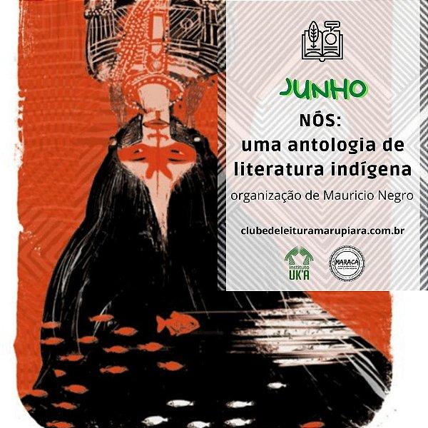 [JUNHO] NÓS: uma antologia de literatura indígena