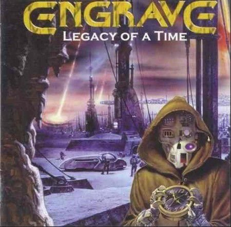 Engrave - Legacy of a Time