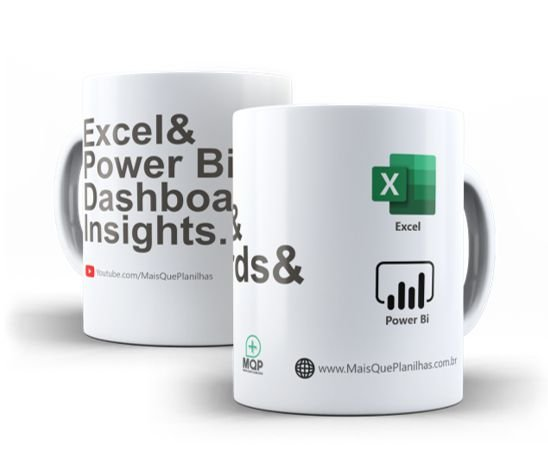 Caneca Excel, Power Bi, Dashboards & Insights