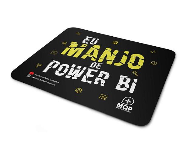 Mousepad - Eu Manjo de Power Bi