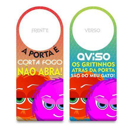 AVISO DE PORTA FOFURAS DA MAÇANETA - A PORTA É CORTA FOGO