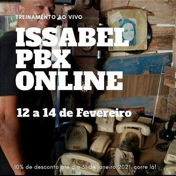 Treinamento em Issabel PBX - ONLINE AO VIVO - 12 A 14 DE FEVEREIRO 2021 - TELEFONIA IP