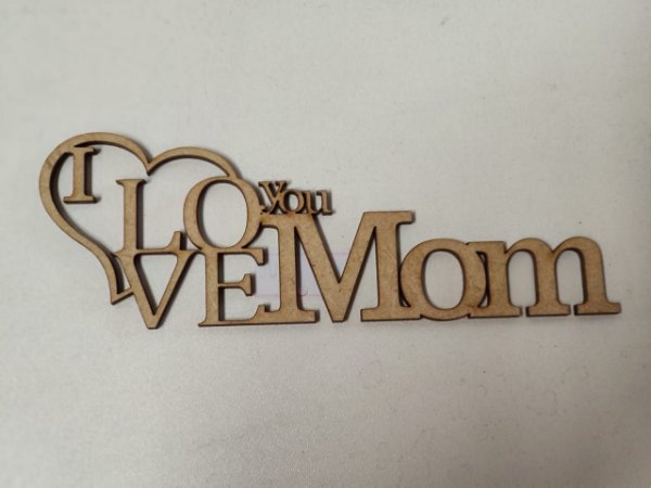 RECORTE I LOVE YOU MOM
