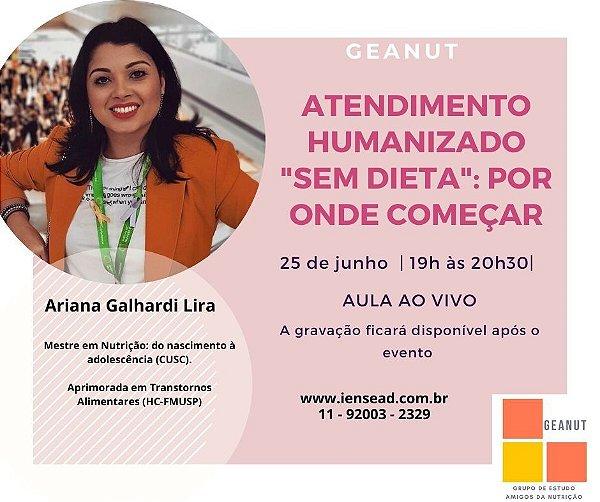 """AULA GRAVADA - Atendimento humanizado """"sem dieta"""": por onde começar"""