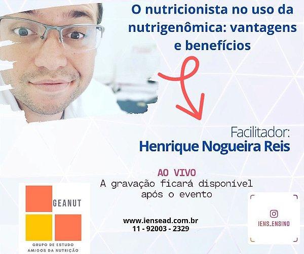 AULA GRAVADA - O nutricionista no uso da nutrigenômica: vantagens e benefícios