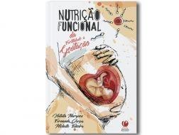 Nutrição Clínica Funcional: Da Fertilidade à Gestação