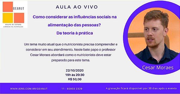 AULA GRAVADA - Como considerar as influências sociais na alimentação das pessoas? Da teoria à prática