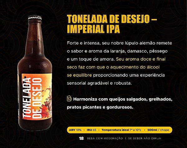 TONELADA DE DESEJO – IMPERIAL IPA - GARRAFA 500ml
