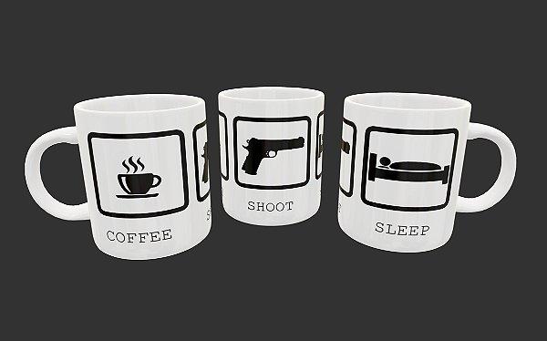 Caneca - Coffee-Shoot-Sleep