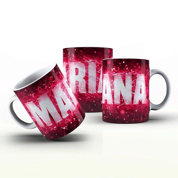 Caneca Personalizada X Tudo - Mariana