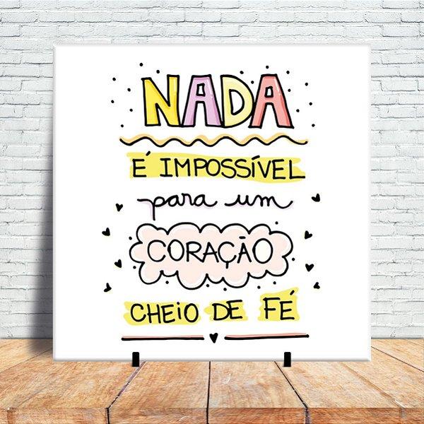 Azulejo Decorativo - Nada è impossìvel