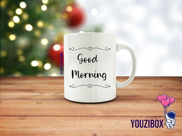 Caneca good morning