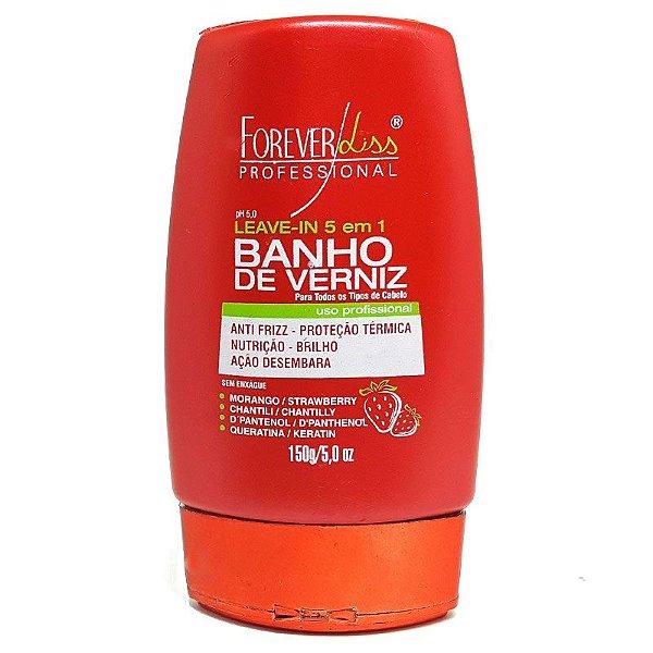 Leave-in Banho de Verniz Morango 150g Forever Liss