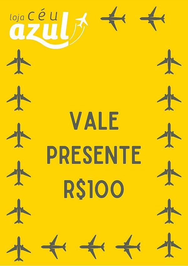 VALE PRESENTE CÉU AZUL- R$100,00