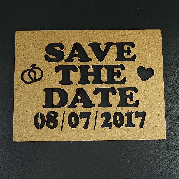 Placa Save the Date Para Tirar Fotos Pintada ou Sem pintura