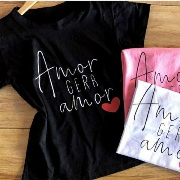 T-shirt Top Amor Gera Amor