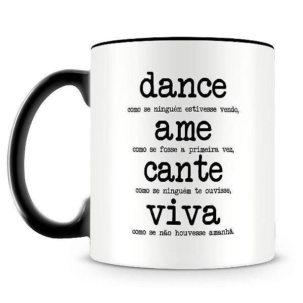 Caneca Personalizada Dance Ame Cante Viva