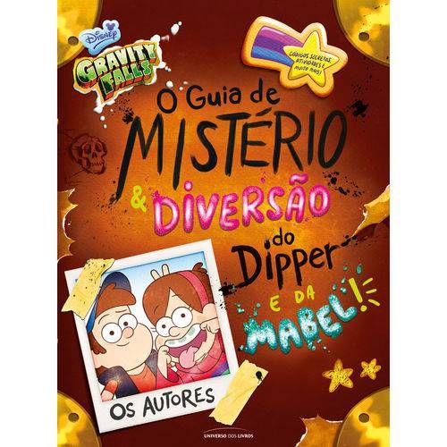 Livro - Gravity Falls: O Guia de Mistério e Diversão do Dipper e da Mabel!