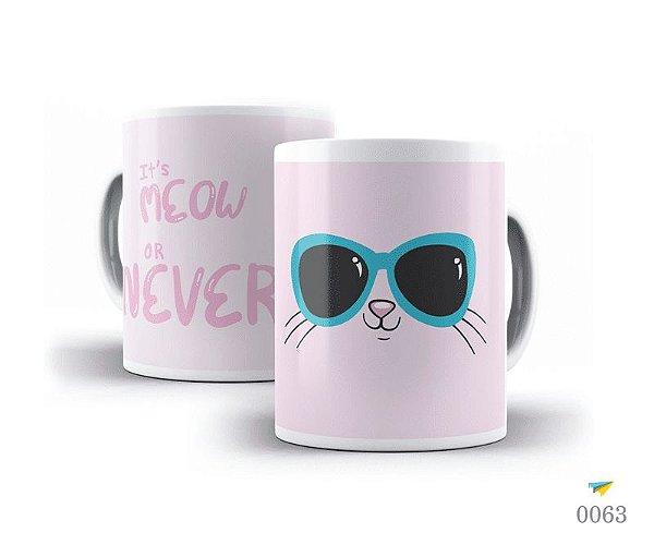 Caneca Meow or Never
