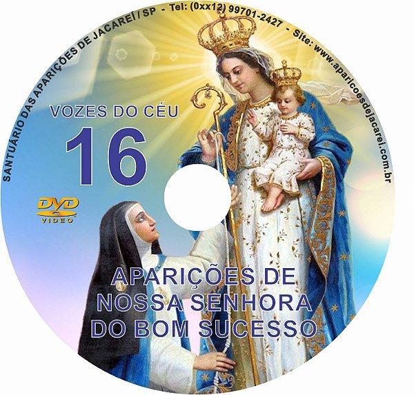 DVD VOZES DO CÉU 16- Filme 1 das Aparições de Nossa Senhora do Bom Sucesso em Quito- Equador à Vidente Madre Mariana de Jesus Torres