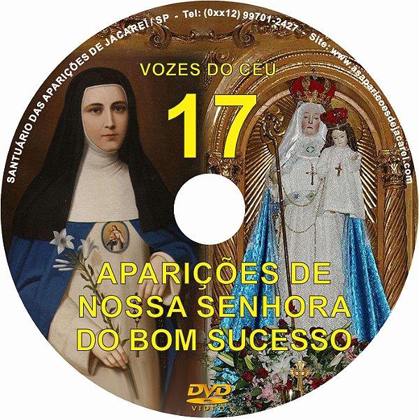 DVD VOZES DO CÉU 17- Filme 2 das Aparições de Nossa Senhora do Bom Sucesso em Quito- Equador à Vidente Madre Mariana de Jesus Torres