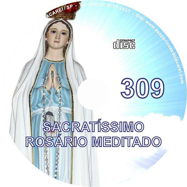 CD ROSÁRIO MEDITADO 309