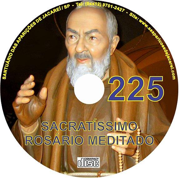 CD ROSÁRIO MEDITADO 225