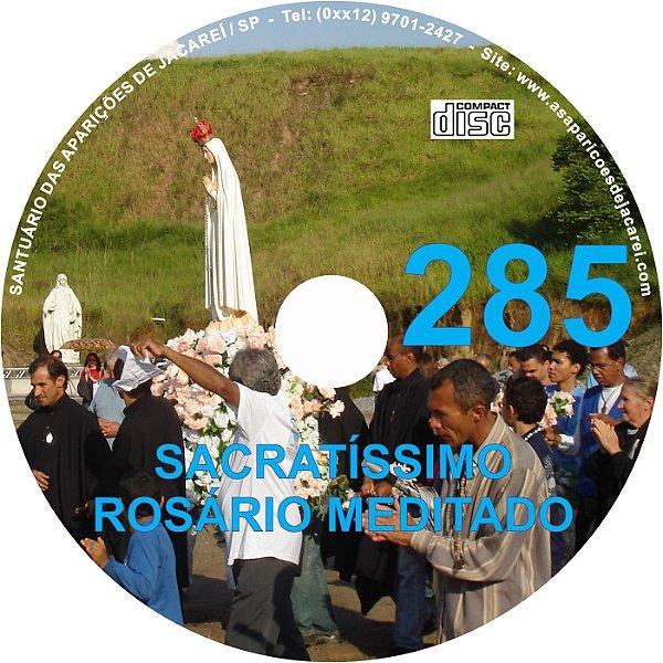 CD ROSÁRIO MEDITADO 285