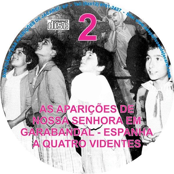 CD AS APARIÇÕES DE NOSSA SENHORA EM GARABANDAL - ESPANHA A QUATRO VIDENTES 02
